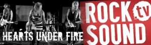 Hearts Under Fire In Rock Sound